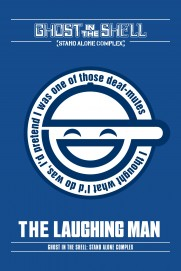 Ghost in the Shell: Stand Alone Complex - The Laughing Man