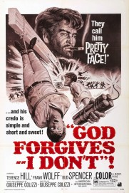 God Forgives... I Don't!