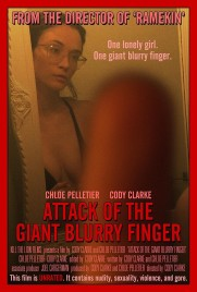 Attack of the Giant Blurry Finger
